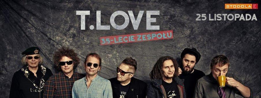 T.LOVE obchodzi w tym roku 35-lecie zespołu. Czeka nas wyjątkowy koncert! - t love - T.LOVE obchodzi w tym roku 35-lecie zespołu. Czeka nas wyjątkowy koncert!